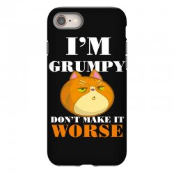 i'm grumpy don't make it worse iPhone 8 Case | Artistshot