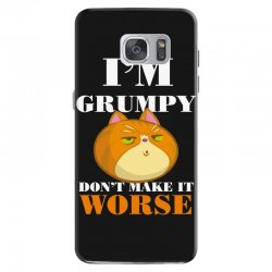 i'm grumpy don't make it worse Samsung Galaxy S7 Case | Artistshot