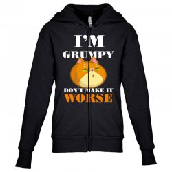 i'm grumpy don't make it worse Youth Zipper Hoodie | Artistshot