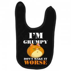 i'm grumpy don't make it worse Baby Bibs | Artistshot
