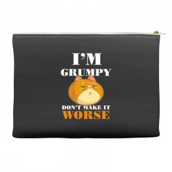 i'm grumpy don't make it worse Accessory Pouches | Artistshot