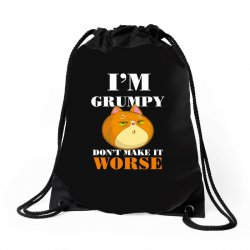i'm grumpy don't make it worse Drawstring Bags | Artistshot