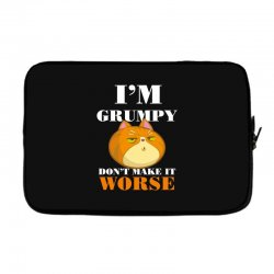 i'm grumpy don't make it worse Laptop sleeve | Artistshot