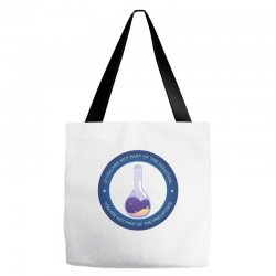 if you are not part of the solution you are not part of the precipitat Tote Bags | Artistshot