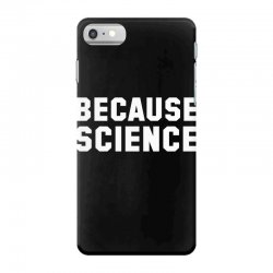 because science iPhone 7 Case | Artistshot
