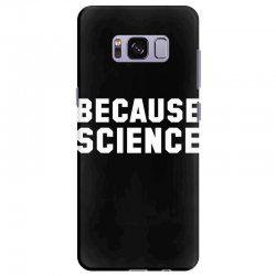 because science Samsung Galaxy S8 Plus Case | Artistshot