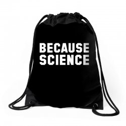 because science Drawstring Bags | Artistshot