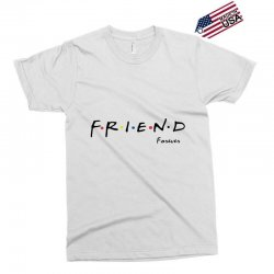 friend forever Exclusive T-shirt | Artistshot