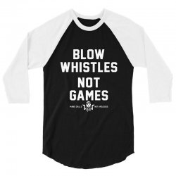blow whistles 3/4 Sleeve Shirt | Artistshot