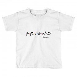 friend forever Toddler T-shirt | Artistshot