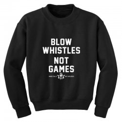 blow whistles Youth Sweatshirt | Artistshot