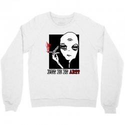 the alien believe sarcastic Crewneck Sweatshirt | Artistshot