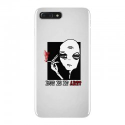 the alien believe sarcastic iPhone 7 Plus Case | Artistshot