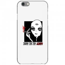 the alien believe sarcastic iPhone 6/6s Case | Artistshot