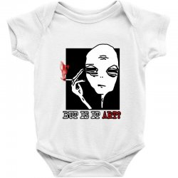 the alien believe sarcastic Baby Bodysuit | Artistshot