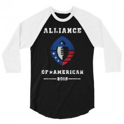 the alliance of american 2019 3/4 Sleeve Shirt | Artistshot
