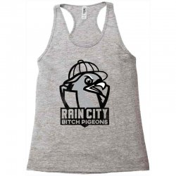 rain city bitch pigeons   black art Racerback Tank | Artistshot