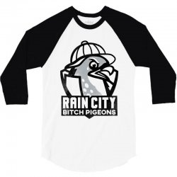 rain city bitch pigeons   black art 3/4 Sleeve Shirt | Artistshot