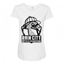 rain city bitch pigeons   black art Maternity Scoop Neck T-shirt | Artistshot
