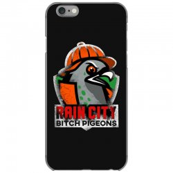 rain city   bitch pigeons iPhone 6/6s Case | Artistshot