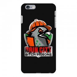 rain city   bitch pigeons iPhone 6 Plus/6s Plus Case | Artistshot