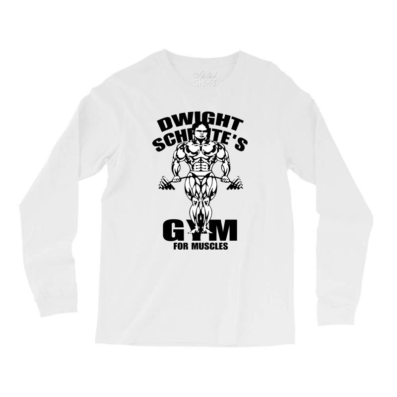 2e8d5816 Custom Dwight Schrute's Gym For Muscles Long Sleeve Shirts By Frizidan -  Artistshot