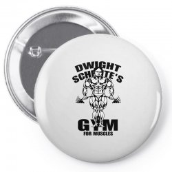 dwight schrute's gym for muscles Pin-back button | Artistshot
