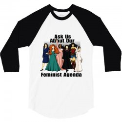 ask us about our feminist agenda 3/4 Sleeve Shirt | Artistshot