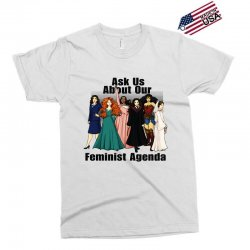 ask us about our feminist agenda Exclusive T-shirt | Artistshot