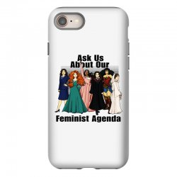 ask us about our feminist agenda iPhone 8 Case | Artistshot