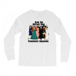 ask us about our feminist agenda Long Sleeve Shirts | Artistshot