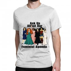 ask us about our feminist agenda Classic T-shirt | Artistshot