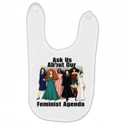 ask us about our feminist agenda Baby Bibs | Artistshot