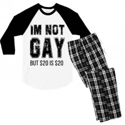 i'm not gay but $20 is $20   black Men's 3/4 Sleeve Pajama Set | Artistshot