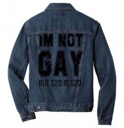 i'm not gay but $20 is $20   black Men Denim Jacket | Artistshot