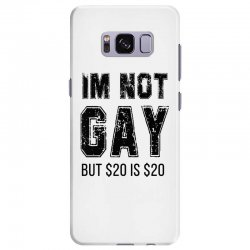 i'm not gay but $20 is $20   black Samsung Galaxy S8 Plus Case | Artistshot