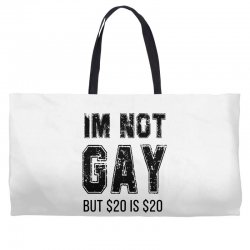 i'm not gay but $20 is $20   black Weekender Totes | Artistshot