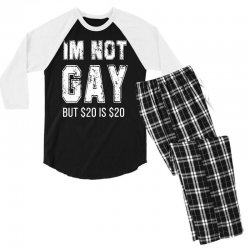 i'm not gay but $20 is $20 Men's 3/4 Sleeve Pajama Set | Artistshot
