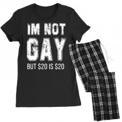 i'm not gay but $20 is $20 Women's Pajamas Set | Artistshot