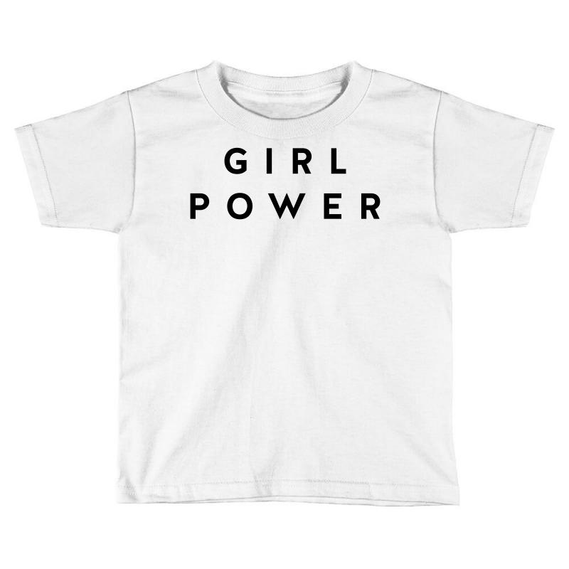 502212a5 Girl Power Toddler T-shirt. By Artistshot