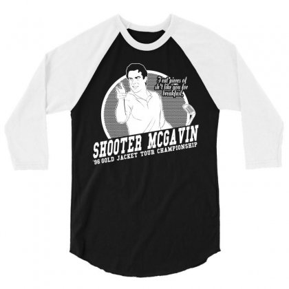 Shooter Mcgavin 3/4 Sleeve Shirt Designed By Flupluto