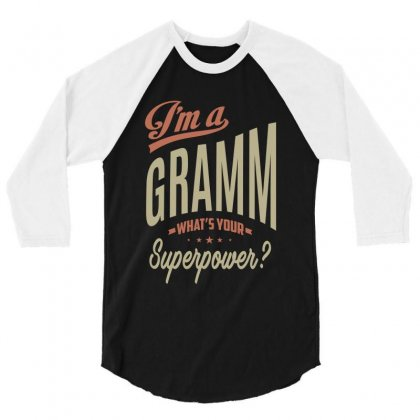 I'm A Gramm 3/4 Sleeve Shirt Designed By Cidolopez
