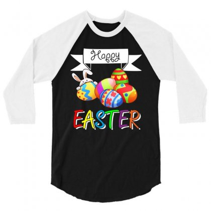 Happy Easter   Colorful Eggs T Shirt 3/4 Sleeve Shirt Designed By Hung