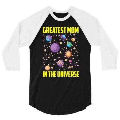 Greatest Mom In The Universe T Shirt 3/4 Sleeve Shirt Designed By Hung