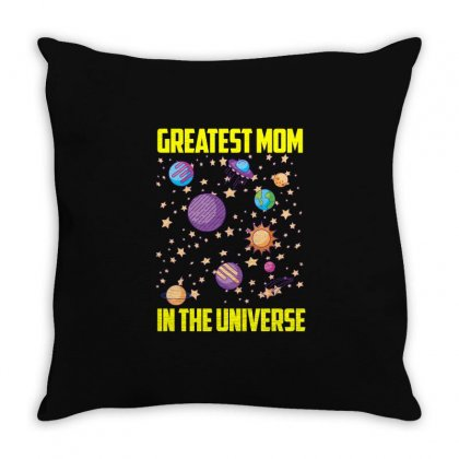 Greatest Mom In The Universe T Shirt Throw Pillow Designed By Hung