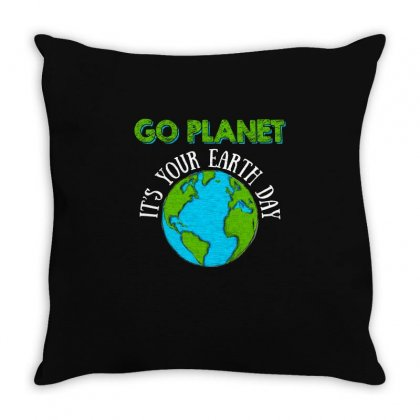 Go Planet Its Your Earth Day T Shirt Throw Pillow Designed By Hung