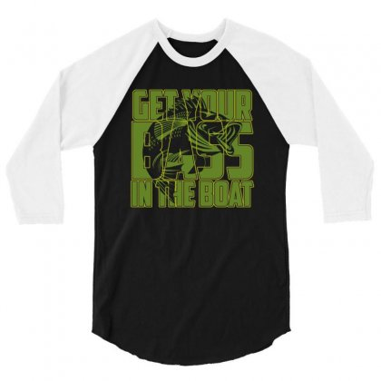 Get Your Bass In The Boat T Shirt 3/4 Sleeve Shirt Designed By Hung