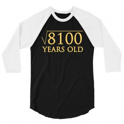 Funny T Shirt For 90 Year Old T Shirt 3/4 Sleeve Shirt Designed By Hung