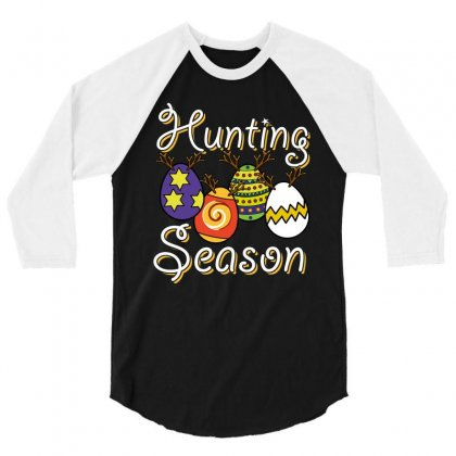 Funny Eggs Hunting Season T Shirt 3/4 Sleeve Shirt Designed By Hung