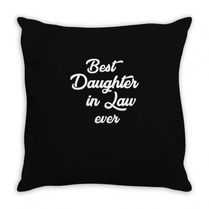 Best Daughter In Law Ever T Shirt Throw Pillow Designed By Hung